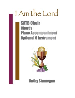 I Am the Lord (Choir, Chords, Optional C Instrument, Accompanied) for SATB, SAB, SSA, TTB