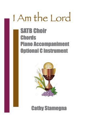 I Am the Lord (Choir, Chords, Optional C Instrument, Accompanied) for SATB, SAB, SSA, TTB