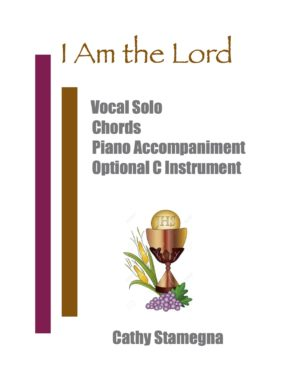 I Am the Lord (Vocal Solo, Chords, Optional C Instrument, Accompanied)
