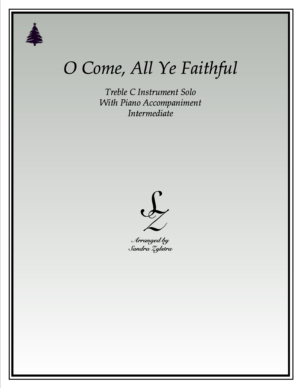 O Come, All Ye Faithful -Treble C Instrument Solo