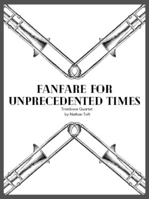 Fanfare for Unprecedented Times