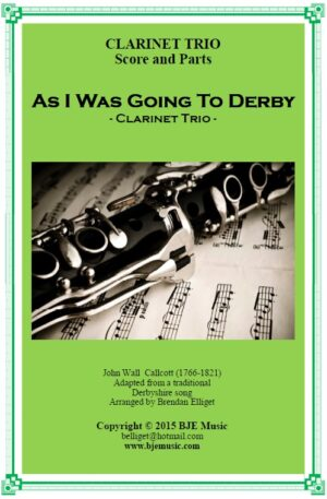 As I Was Going To Derby – Clarinet Trio