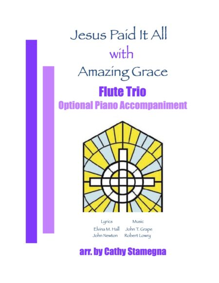 FL TRIO Jesus Paid It All Amazing Grace title JPEG
