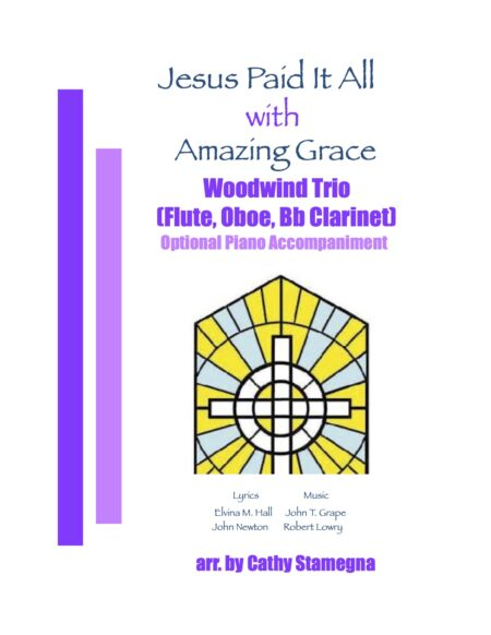 WW Trio 1 Fl Ob Cl Jesus Paid It All Amazing Grace title JPEG