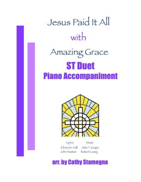 ST Duet Jesus Paid It All Amazing Grace title JPEG