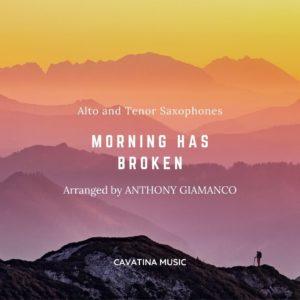 MORNING HAS BROKEN – duet for alto and tenor saxes