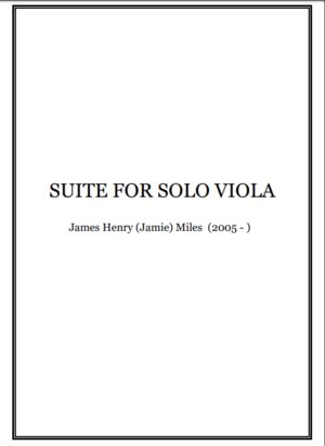 Suite for Solo Viola (2019) – Jamie Miles