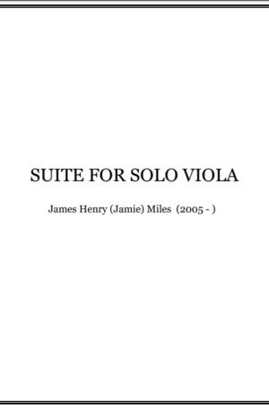 Suite for Solo Viola (2019) – Jamie Miles