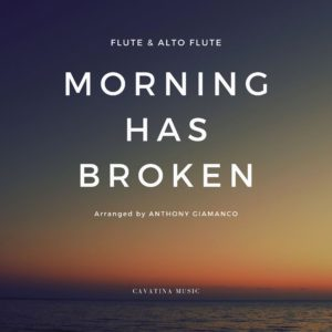 MORNING HAS BROKEN – flute/alto flute