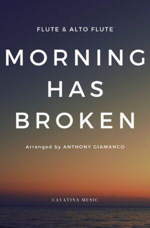 MORNING HAS BROKEN – flute/alto flute