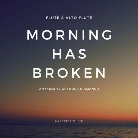 MORNING HAS BROKEN - flute/alto flute