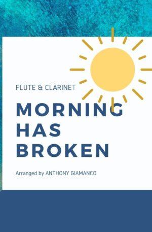MORNING HAS BROKEN – flute/clarinet duet