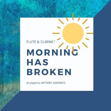 MORNING HAS BROKEN - flute/clarinet