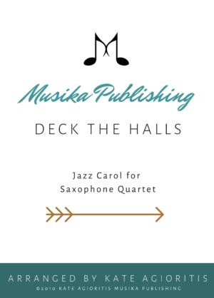 Deck the Halls – Jazz Carol for Saxophone Quartet