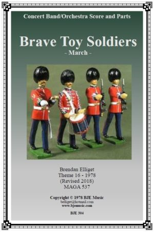Brave Toy Soldiers – Concert Band/Orchestra