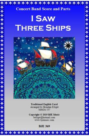 I Saw Three Ships – Concert Band