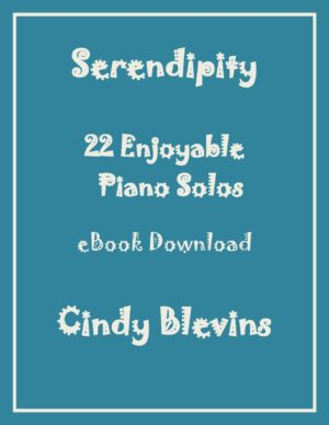 Serendipity, 22 Original Piano Solos