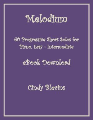Melodium, 34 Easy, Progressive Original Piano Solos