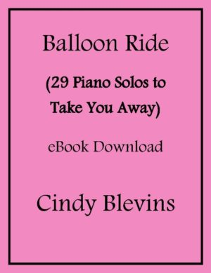 Balloon Ride, 29 Original Piano Solos