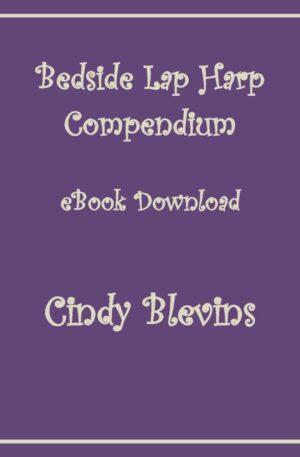 Bedside Lap Harp Compendium, 52 Original Solos for Lap Harp