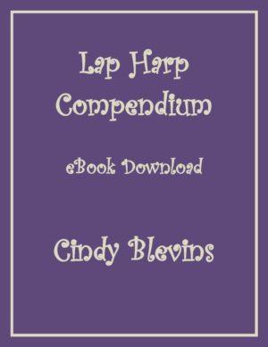 Lap Harp Compendium, 52 Original Solos for Lap Harp
