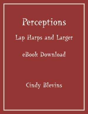 Perceptions, 14 Original Solos for Lap Harp and Larger