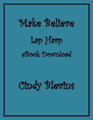 Make Believe, 10 Original Solos for Lap Harp
