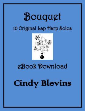 Bouquet, 10 Original Solos for Lap Harp