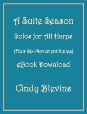 A Suite Season, original solos for all harps