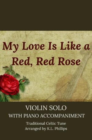 My Love Is Like a Red, Red Rose – Celtic Violin Solo with Piano Accompaniment
