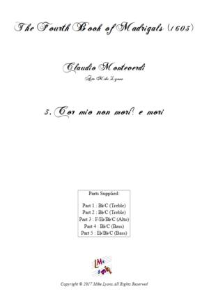 Flexi Quintet – Monteverdi, 4th Book of Madrigals – 03. Cor mio non mori? E mori