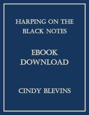 Harping On the Black Notes, 10 Original Solos for Harp