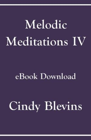 Melodic Meditations IV, 10 Original Solos for Lever or Pedal Harp