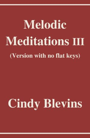 Melodic Meditations III, version with no flats, 10 Original Solos for Lever or Pedal Harp