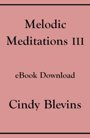 Melodic Meditations III, 10 Original Solos for Lever or Pedal Harp