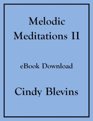 Melodic Meditations II, 10 Original Solos for Lever or Pedal Harp