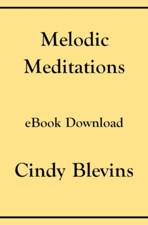 Melodic Meditations, 10 Original Solos for Lever or Pedal Harp