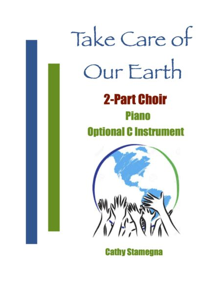 2 Part Choir Take Care of Our Earth title JPEG
