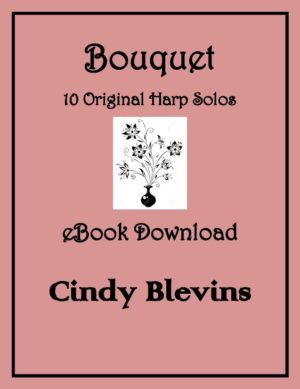 Bouquet, 10 Original Solos for Lever or Pedal Harp