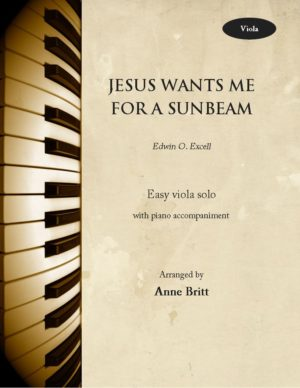 Jesus Wants Me for a Sunbeam – Viola & Piano