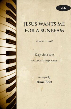 Jesus Wants Me for a Sunbeam – Viola & Piano