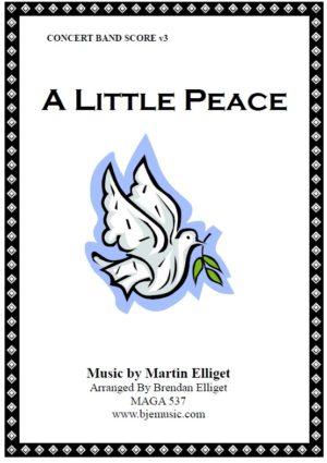 A Little Peace – Concert Band