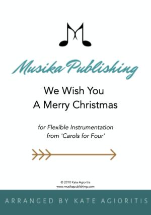 We Wish You A Merry Christmas – Flexible Instrumentation
