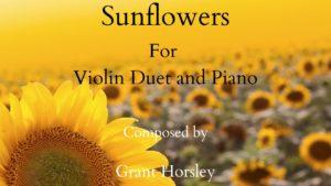 """Sunflowers"" Violin Duet and Piano- Intermediate"
