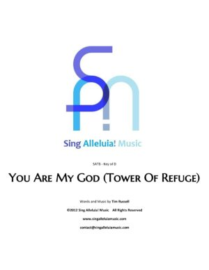 You Are My God (Tower Of Refuge)