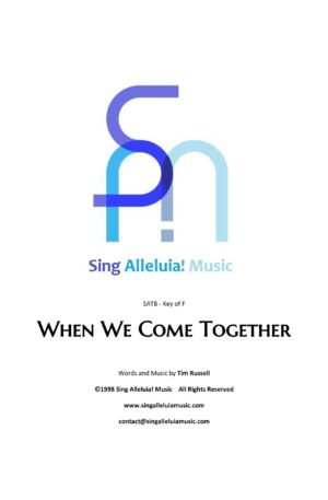 When We Come Together