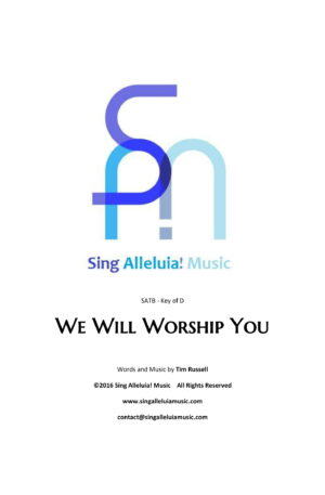 We Will Worship You
