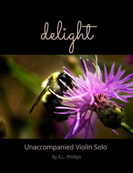 Delight - Unaccompanied Violin Solo