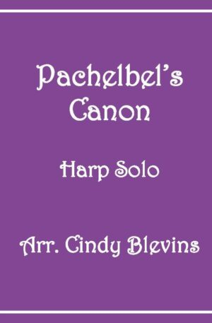 Pachelbel's Canon in D, Harp Solo with recording, Lever or Pedal Harp