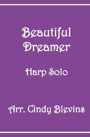 Beautiful Dreamer, Harp Solo with recording, Lever or Pedal Harp